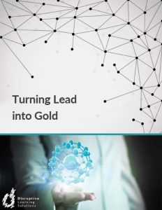 Turning-Lead-into-Goldd-Disruptive-Learning-Solutions-1